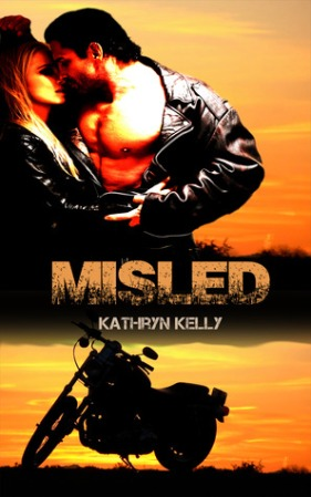 Death Dwellers MC book 1 - Misled by Kathryn Kelly