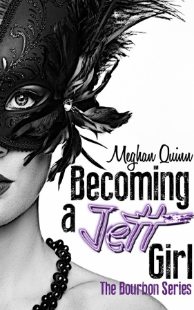 Becoming A Jett Girl by Meghan Quinn 1sm
