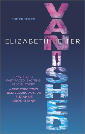 Vanishes by Elizabeth Heiter book 2 The Profiler Series